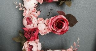 Our initials in letters? Table decorations? Floral letter, DIY, E, peony, rose